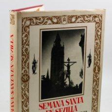 Libros de segunda mano: SEMANA SANTA EN SEVILLA, ORTIZ MUÑOZ - LUÍS ARENAS. 26X33CM. EDICIÓN DEL AÑO 1992. Lote 53526083