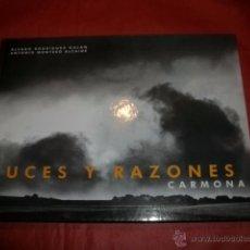 Libros de segunda mano: LUCES Y RAZONES CARMONA (SEVILLA) - RODRÍGUEZ GALÁN, ÁLVARO / MONTERO ALCAIDE, ANTONIO. Lote 53848134
