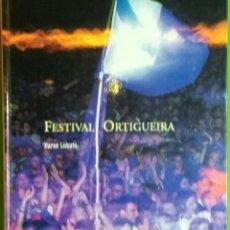 Libros de segunda mano - XURXO LOBATO. FESTIVAL de ORTIGUEIRA. 2003 - 54271937