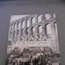 Libros de segunda mano: ESPAÑA EN BLANCO Y NEGRO. Lote 54472181