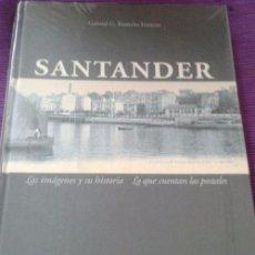 Libros de segunda mano: SANTANDER: IMAGENES Y SU HISTORIA - GABRIEL G. RIANCHO FRANCOS. Lote 54494121