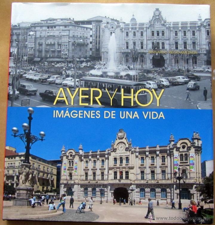 AYER Y HOY IMÁGENES DE UNA VIDA (Libros de Segunda Mano - Bellas artes, ocio y coleccionismo - Diseño y Fotografía)