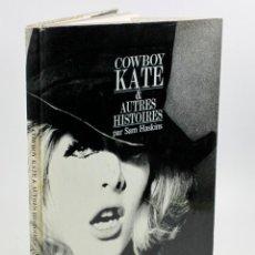 Libros de segunda mano: COWBOY KATE & AUTRES HISTORIES, SAM HASKINS. ED. PRISMA, PARIS 1965. 28X36CM. Lote 54630501