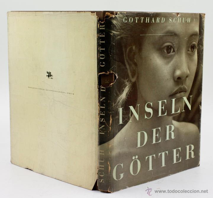 Libros de segunda mano: INSELN DER GÖTTER, GOTTHARD SCHUH, JAVA, SUMATRA, BALI. 1ª ed. 1941. Verlag. 2227,5cm. - Foto 2 - 54632703