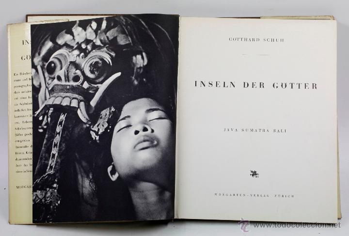Libros de segunda mano: INSELN DER GÖTTER, GOTTHARD SCHUH, JAVA, SUMATRA, BALI. 1ª ed. 1941. Verlag. 2227,5cm. - Foto 3 - 54632703