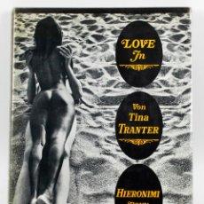 Libros de segunda mano: LOVE IN, VON TINA TRANTER, HIERONIMI BONN. 1971 ED, DESNUDOS, EROTISMO. 27X36 CM. . Lote 54632976