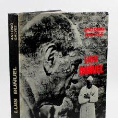 Libros de segunda mano: LUIS BUÑUEL, FOTOGRAFÍAS DE ANTONIO GÁLVEZ, 1970. DEDICADO POR GÁLVEZ A J.M. CASADEMONT. Lote 54637868