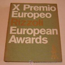 Libros de segunda mano: VV. AA. X PREMIO EUROPEO RIZZOLI. EUROPEAN AWARDS. RM73449. . Lote 54674430