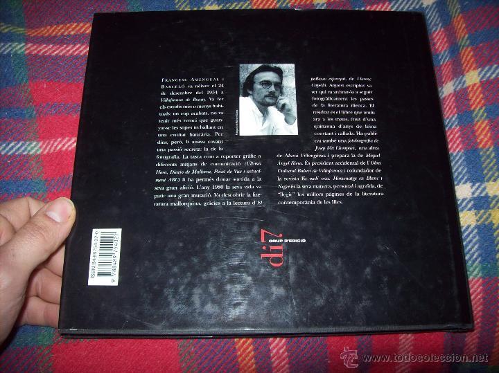 Libros de segunda mano: HOMENATGE EN BLANC I NEGRE ( MEMÒRIA FOTOGRÀFICA DELS ESCRIPTORS DE LES ILLES). F. AMENGUAL. 1996. - Foto 23 - 54795166