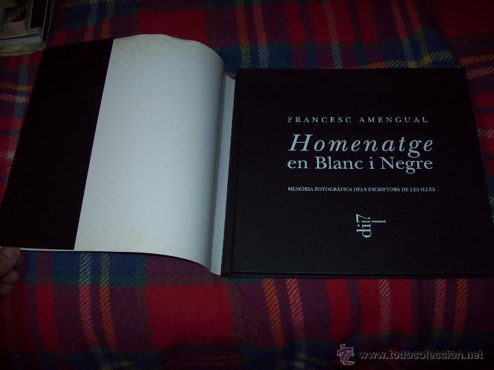 Libros de segunda mano: HOMENATGE EN BLANC I NEGRE ( MEMÒRIA FOTOGRÀFICA DELS ESCRIPTORS DE LES ILLES). F. AMENGUAL. 1996. - Foto 24 - 54795166