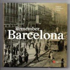 Libros de segunda mano: REMEMBER BARCELONA. Lote 54859069