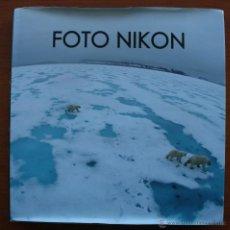 Libros de segunda mano: MAGNIFICO LIBRO : FOTO NIKON, CERTAMEN FOTOGRAFICO DE PROFESIONALES DE LA FOTOGRAFÍA EN ESPAÑA. Lote 55022541