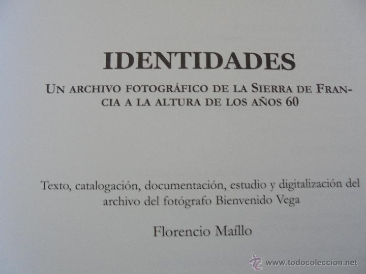 Libros de segunda mano: IDENTIDADES. FLORENCIO MAILLO. CONTIENE CD. 2007. VER FOTOGRAFIAS ADJUNTAS - Foto 8 - 55088117