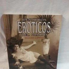 Libros de segunda mano: LIBRO - DESNUDOS EROTICOS DEL PASADO - WILLIAM C. TAYLOR - AÑO 2000. Lote 55131056