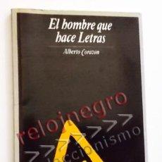 Libros de segunda mano: EL HOMBRE QUE HACE LETRAS - ALBERTO CORAZÓN LIBRO INFANTIL JUVENIL - DISEÑO GRÁFICO ARTE TIPOGRAFÍA. Lote 56124903