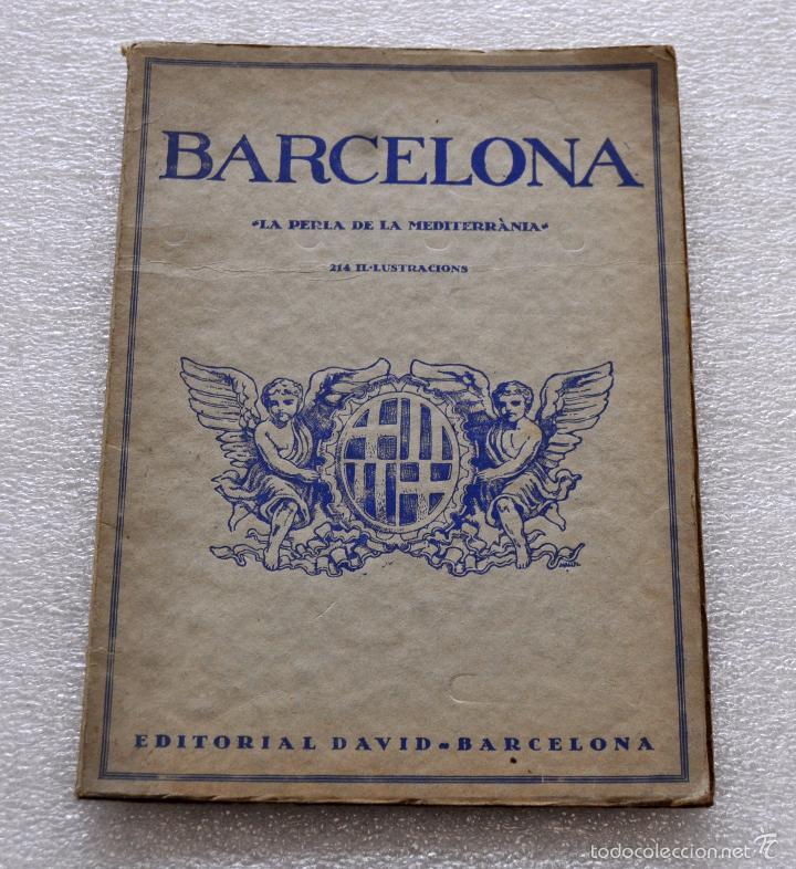 BARCELONA, LA PERLA DE LA MEDITERRANIA. EDITORIAL DAVID. ILUSTRADO CON 214 FOTOGRAFIAS (Libros de Segunda Mano - Bellas artes, ocio y coleccionismo - Diseño y Fotografía)
