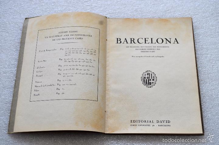 Libros de segunda mano: BARCELONA, LA PERLA DE LA MEDITERRANIA. EDITORIAL DAVID. ILUSTRADO CON 214 FOTOGRAFIAS - Foto 3 - 56731480