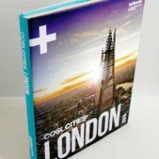 Libros de segunda mano: COOL CITIES LONDON. LIBRO + APP. NUEVO. Lote 56871592