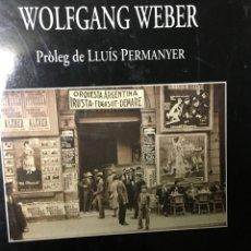 Libros de segunda mano: WOLFGANG WEBER BARCELONA. Lote 56895781