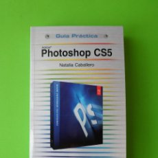 Libros de segunda mano: ADOBE PHOTOSHOP CS5. Lote 56985237