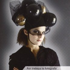 Libros de segunda mano: ASI TRABAJA LA FOTOGRAFA FINA LUNES. VARIOS. BARCELONA. ARTUAL, ED. 2009. . Lote 57088304