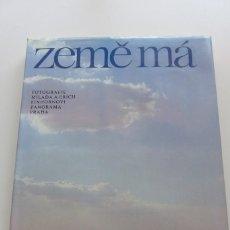 Libros de segunda mano: ZEME MA - FOTOGRAFIE MILADA A ERICH EINHORNOVI PANORAMA PRAHA (1987). Lote 57134418