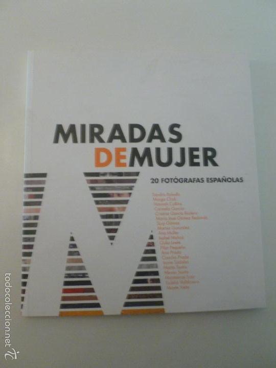 MIRADAS DE MUJER 20 FOTOGRAFAS ESPAÑOLAS. MUSEO DE ARTE CONTEMPORANEO ESTEBAN VICENTE.2005 (Libros de Segunda Mano - Bellas artes, ocio y coleccionismo - Diseño y Fotografía)