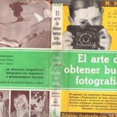 Libros de segunda mano: NATKIN . EL ARTE DE OBTENER BUENAS FOTOGRAFÍAS (IBERIA, 1942). Lote 57464603