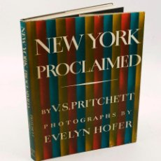 Libros de segunda mano: NEW YORK PROCLAIMED, PHOTOGRAPHS BY EVELYN HOFER, 1965, 1ST. AMERICAN ED. 22X29 CM.. Lote 57481351