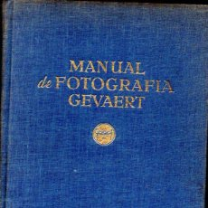 Libros de segunda mano: MANUAL DE FOTOGRAFÍA GEVAERT 1953. Lote 57492148