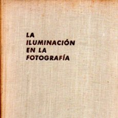 Libros de segunda mano: NURNBERG : LA ILUMINACIÓN EN LA FOTOGRAFÍA (FOTO BIBLIOTECA OMEGA, 1951). Lote 57492482