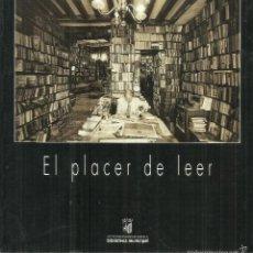 Libros de segunda mano: EL PLACER DE LEER. VII CERTAMEN FOTOGRÁFICO. AYUNTAMIENTO DE SALAMANCA. 2000. Lote 57617736