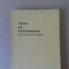 Libros de segunda mano: TODA LA FOTOGRAFÍA EN UN SOLO LIBRO, DE W.D. EMANUEL (EDICIONES OMEGA, 1975). Lote 57909426