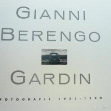 Libros de segunda mano: GIANNI BERENGO GARDIN. FOTOGRAFIAS 1953 - 1990. Lote 58017710