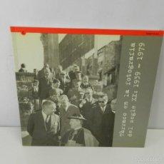 Libros de segunda mano: TÀRRACO EN LA FOTOGRAFIA DEL SEGLE XX. 1939-1979 CATALOGO EXPOSICION DIFICIL. Lote 58145855