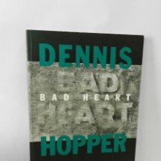 Libros de segunda mano: DENNIS HOPPER - BAD HEART .- 1993 .- LIBRO FOTOGRAFIA. Lote 58183942