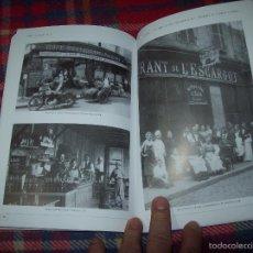 Libros de segunda mano: INSTANTS I INSTANTÀNIES DELS RESTAURANTS DELS EMIGRANTS DE S'ARRACÓ A FRANÇA. 2009. MALLORCA. Lote 58352680
