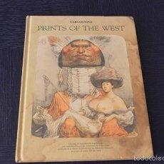 Libros de segunda mano: CARLOS NINE / PRINTS OF THE WEST. Lote 58382100