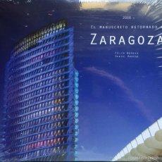 Libros de segunda mano: EL MANUSCRITO RETORNADO A ZARAGOZA - 2008 - CON PRECINTO ORIGINAL. Lote 58391581