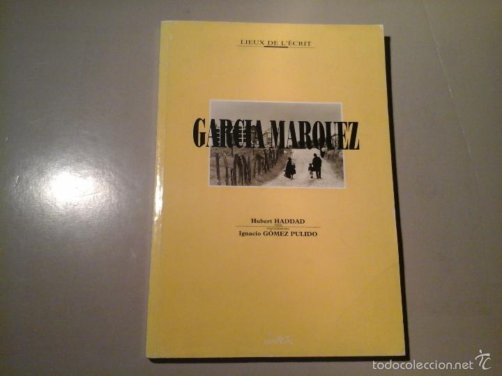 HUBERT HADDAD / IGNACIO GÓMEZ PULIDO. GARCÍA MÁRQUEZ.DEDICATORIA AUTÓGRAFA DE G. PULIDO. 1ª ED 1993. (Libros de Segunda Mano - Bellas artes, ocio y coleccionismo - Diseño y Fotografía)
