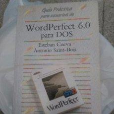 Libros de segunda mano: GUIA PRÁCTICA PARA USUARIOS WORD PERFECT 6.0 PARA DOS. ANAYA EDITORIAL.. Lote 58577146