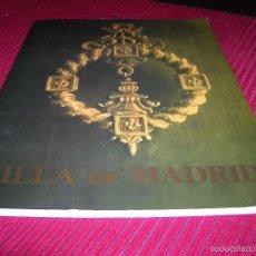 Libros de segunda mano: INTERESANTE LIBRO VILLA DE MADRID.EDITADA POR EL AYUNTAMIENTO DE MADRID.AÑO 1987. Lote 58681201