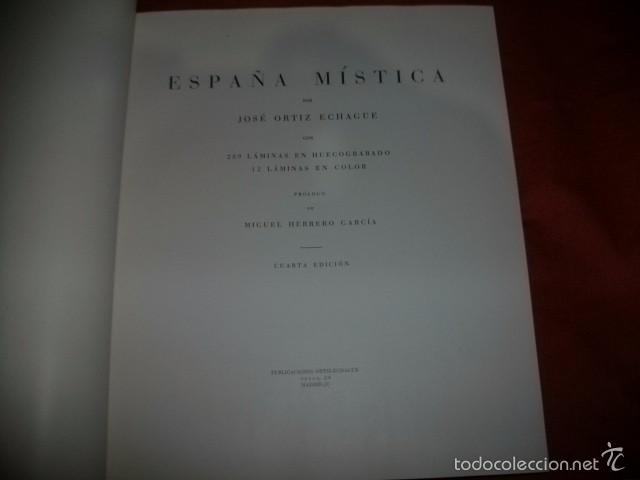 Libros de segunda mano: ESPAÑA MÍSTICA. JOSÉ ORTIZ ECHAGÜE. Cuarta edición - Foto 2 - 58818421