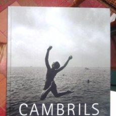 Libros de segunda mano: CAMBRILS. MAGÍN DOMINGO ED. LUNWERG, 2001 RECORREGUT FOTOGRÀFIC, TRILINGÜE BON ESTAT V FOTOS. Lote 59642983