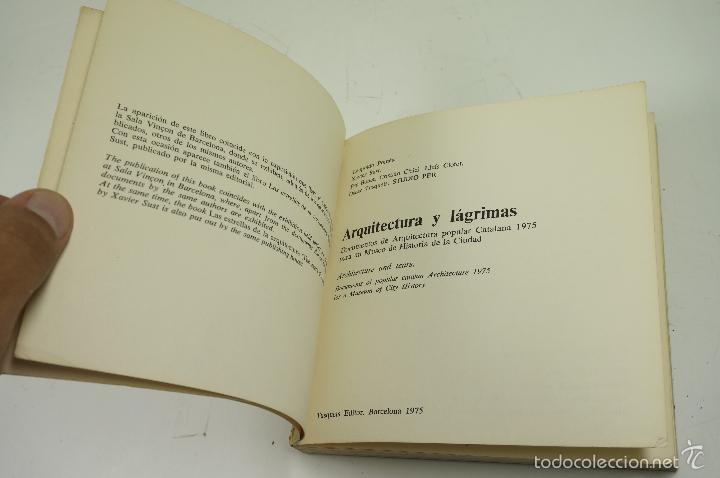 Libros de segunda mano: ARQUITECTURA Y LÁGRIMAS, FOTOGRAFÍAS DE LEOPOLDO POMÉS. TUSQUETS ED. 1975. - Foto 2 - 60421107