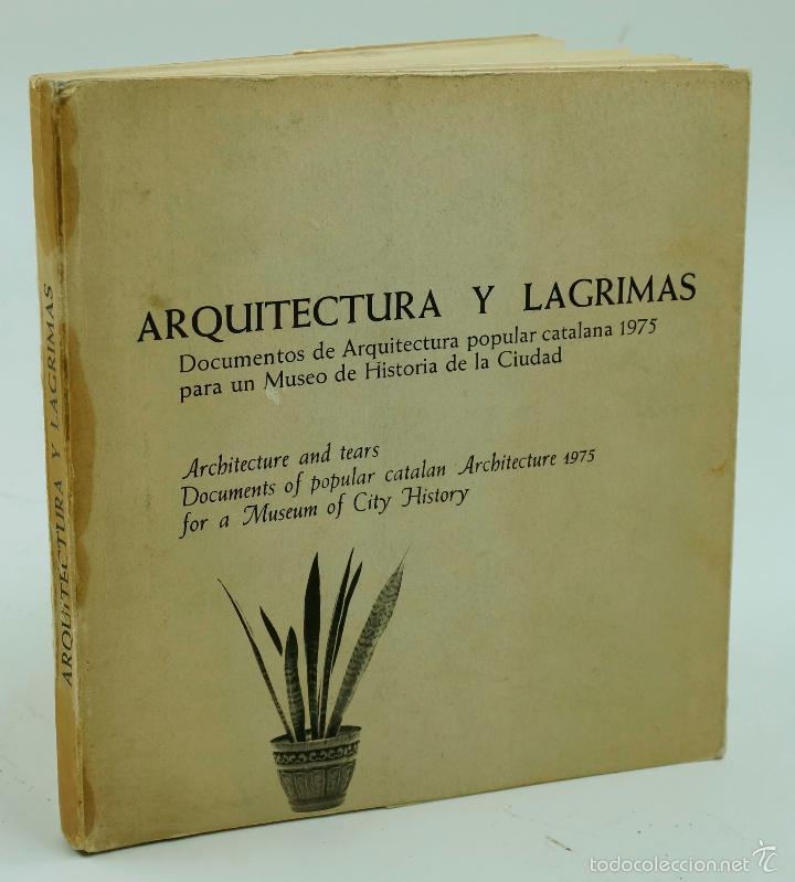 Libros de segunda mano: ARQUITECTURA Y LÁGRIMAS, FOTOGRAFÍAS DE LEOPOLDO POMÉS. TUSQUETS ED. 1975. - Foto 13 - 60421107