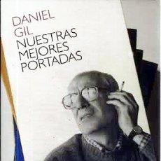 Libros de segunda mano: DANIEL GIL. NUESTRAS MEJORES PORTADAS. (DISEÑO GRAFICO EDITORIAL: LIBROS DE BOLSILLO ALIANZA). . Lote 60651515