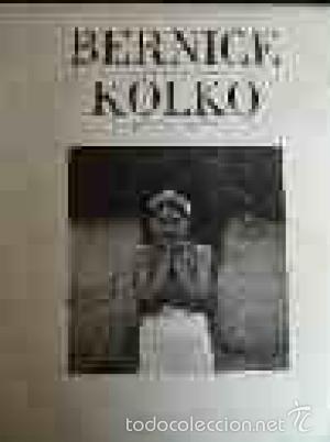 BERNICE KOLKO: FOTÓGRAFA (Libros de Segunda Mano - Bellas artes, ocio y coleccionismo - Diseño y Fotografía)
