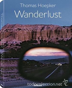WANDERLUST / THOMAS HOEPKER (Libros de Segunda Mano - Bellas artes, ocio y coleccionismo - Diseño y Fotografía)