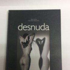 Libros de segunda mano - DESNUDA / ALINA REYES, BERNARD MATUSSIERE ( LIBRO FOTOGRAFIA ) - 50758202